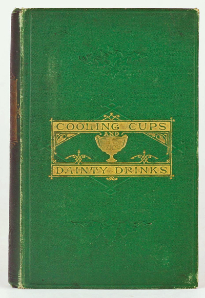 Cooling Cups and Dainty Drinks by William Terrington