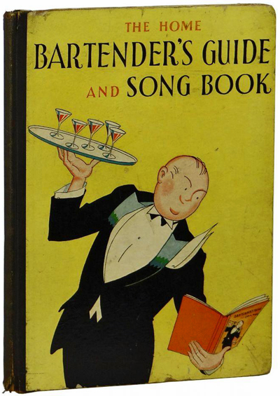 The Home Bartender's Guide and Song book by Charlie Roe and Jim Schwenck