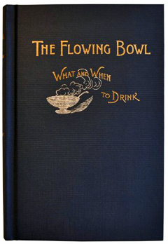 The Flowing Bowl by William Schmidt