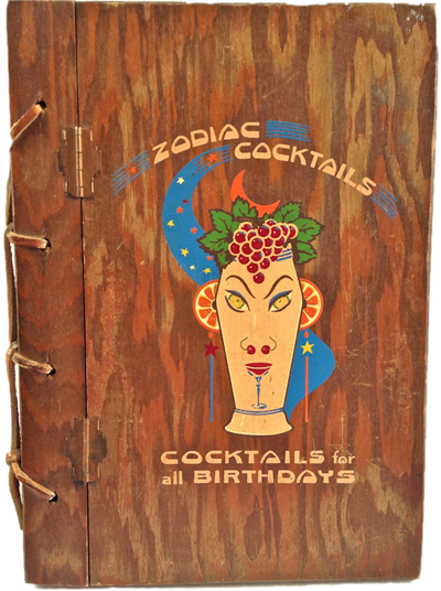 Zodiac Cocktails: Cocktails for all Birthdays by Stanley MacNiel