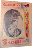 Daily Record June 3rd 1953 - This Scottish paper celebrates the coronation of Queen Elizabeth II.