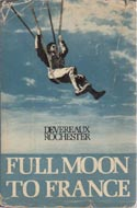 Full Moon to France by Devereaux Rochester