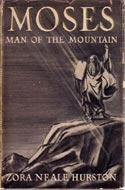 Moses Man of the Mountain by  Zora Neale Hurston