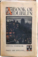 A Book of Dublin: Official Handbook by Bulmer Hobson
