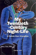 My Twentieth-Century Night-Life by Padraic Fiacc