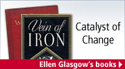 Catalyst of Change - Ellen Glasgow