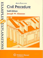 Examples and Explanations: Civil Procedure by Joseph W. Glannon