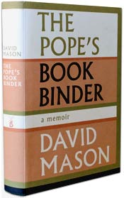 The Pope�s Bookbinder by David Mason