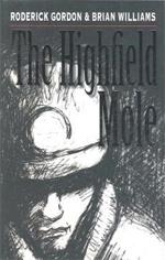 The Highfield Mole, by Roderick Gordon and Brian Williams