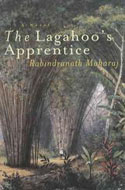 The Lagahoo's Apprentice by Rabindranath Maharaj