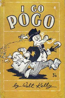 I Go Pogo by Walt Kelly