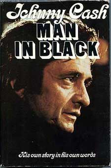Man in Black: His Own Story in His Own Words by Johnny Cash