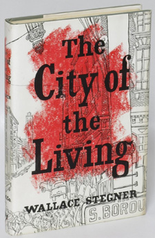 The City of the Living by Wallace Stegner (1956)