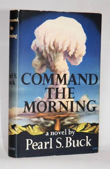 Command the Morning by Pearl S. Buck (1959)