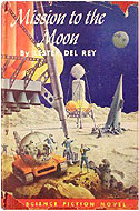 Mission to the Moon by Lester del Rey (1956)