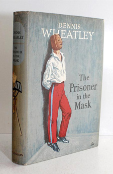 The Prisoner in the Mask by Dennis Wheatley (1957)