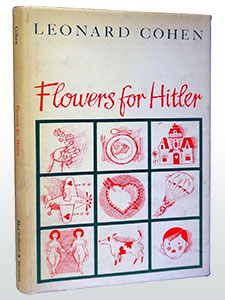 Flowers for Hitler by Leonard Cohen