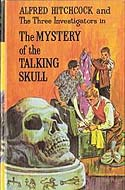 The Three Investigators Present The Mystery of the Talking Skull by Robert Arthur