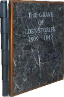 The Grave of Lost Stories - William T Vollmann