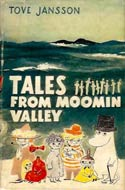 The Moomin series (9+) by Tove Jansson