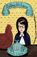 Calling Dr. Laura: A Graphic Memoir by Nicole J. Georges