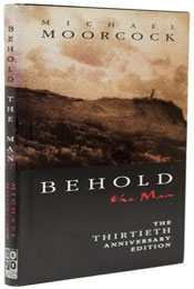 Behold the Man by Michael Moorcock (1969)