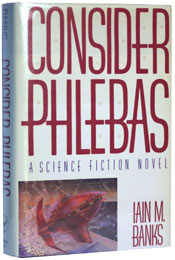 Consider Phlebas by Iain M. Banks (1987)