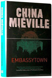 Embassytown by China Mi�ville (2011)