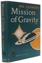 Mission of Gravity by Hal Clement (1954)