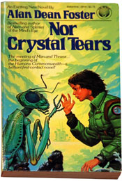 Nor Crystal Tears by Alan Dean Foster (1982)