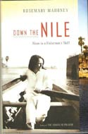 Down the Nile: Alone in a Fisherman's Skiff by Rosemary Mahoney (2007)