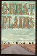 Great Plains by Ian Frazier (American west, 1989)