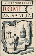 Rome and a Villa by Eleanor Clark (1952)