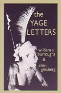 The Yage Letters by William S. Burroughs (the Amazon, 1975)