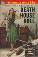 Death House Doll by Day Keene (bound with Mourning After by Thomas Dewey)