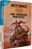 The Dragon Masters by Jack Vance (bound with The Last Castle)