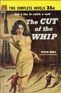 The Cut of the Whip by Peter Rabe (bound with Kill One, Kill Two by Robert Kelston)