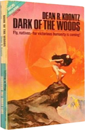 Dark of the Woods by Dean Koontz (bound with Soft come the Dragons)