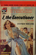 I, the Executioner by Stephen Ransome (bound with So Dead My Love by Harry Whittington)