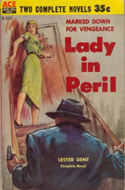 Lady in Peril by Lester Dent (bound with Wired for Scandal by Floyd Wallace)