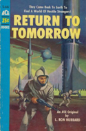 Return to Tomorrow by L. Ron Hubbard