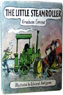The Little Steamroller by Graham Greene
