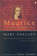 Maurice, or The Fisher's Cot by Mary Shelley