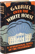 Gabriel Over the White House: A Novel of the Presidency by Anonymous (T.F. Tweed)