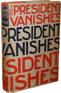 The President Vanishes by Anonymous (Rex Stout)