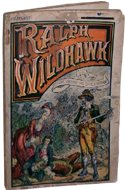 Ralph Wildhawk, Or, Alone Among the Brigands by Anonymous