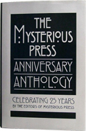 The Mysterious Press Anniversary Anthology edited by William Malloy (2001)
