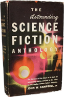 The Astounding Science Fiction Anthology edited by John W Campbell (1952)