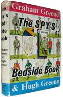 The Spy's Bedside Book compiled by Graham & Hugh Greene (1957)