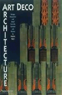 Art Deco Architecture by Patricia Bayer